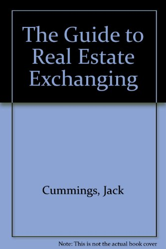 9780471533283: The Guide to Real Estate Exchanging