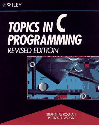 Topics in C Programming: Stephen G. Kochan;