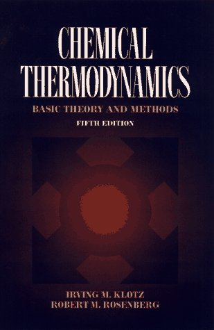 9780471534396: Chemical Thermodynamics: Basic Theory and Methods