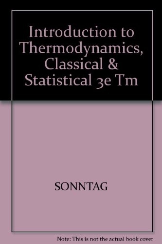 9780471535164: Solutions Manual to Accompany Introduction to Thermodynamics, Classical & Statistical, 3rd Edition