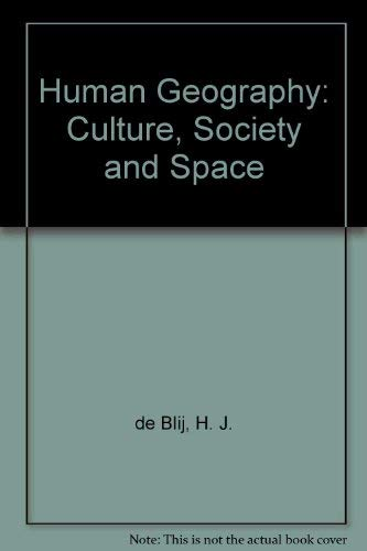 9780471535591: Human Geography: Culture, Society, and Space