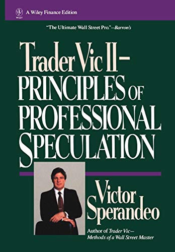 9780471535775: Trader Vic II: Principles of Professional Speculation