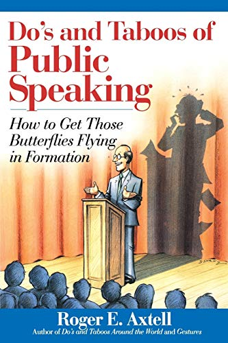 9780471536703: Do's and Taboos of Public Speaking: How to Get Those Butterflies Flying in Formation