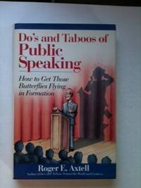 9780471536710: Do's and Taboos of Public Speaking: How to Get Those Butterflies Flying in Formation