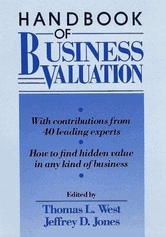 Handbook of Business Valuation: West, Thomas L.