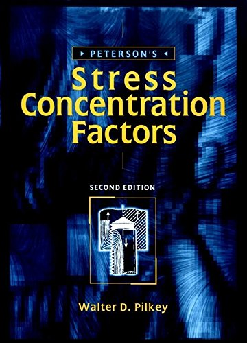 9780471538493: Peterson's Stress Concentration Factors, 2nd Edition