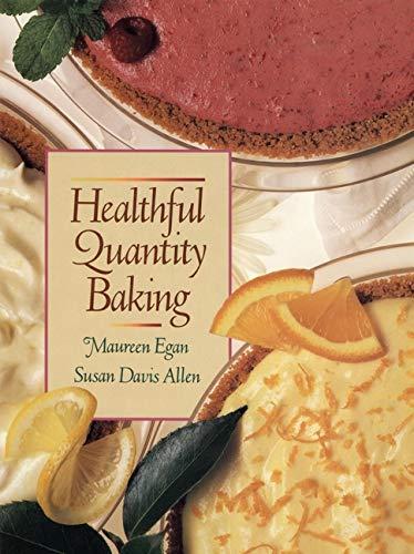 Healthful Quantity Baking: Maureen Egan, Susan