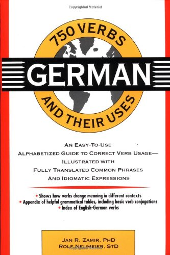 9780471540267: 750 German Verbs and Their Uses (750 Verbs and Their Uses)