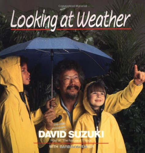 9780471540472: Looking at Weather (David Suzuki's Looking at Series)