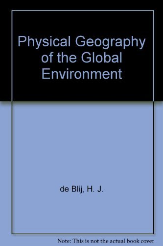 9780471540618: Physical Geography of the Global Environment