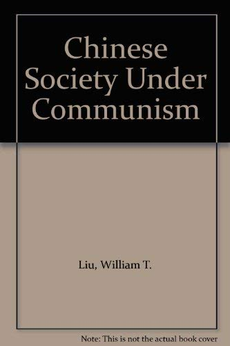 9780471541523: Chinese Society Under Communism