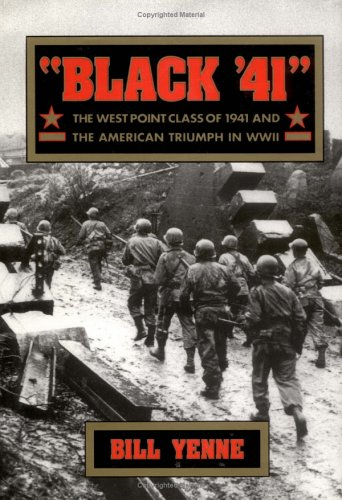 9780471541974: Black '41: The West Point Class of 1941 and the American Triumph in World War II