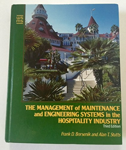 9780471542223: The Management of Maintenance and Engineering Systems in the Hospitality Industry (Wiley Service Management Series)