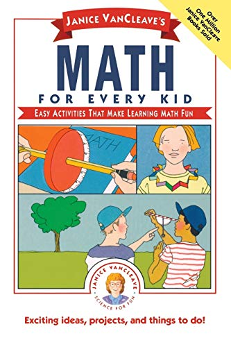 9780471542650: Janice VanCleave's Math for Every Kid: Easy Activities That Make Learning Math Fun (Science for Every Kid Series)