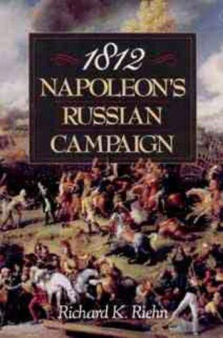 9780471543022: 1812: Napoleon's Russian Campaign