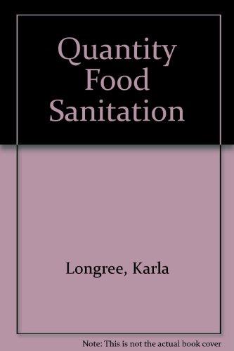 Quantity Food Sanitation,: Longrée, Karla: