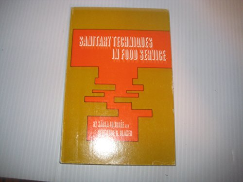 9780471544616: Sanitary Techniques in Food Service