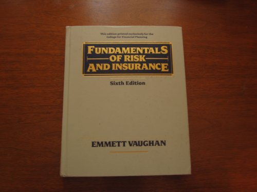 9780471545521: Fundamentals of Risk and Insurance
