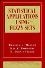 9780471545613: Statistical Applications Using Fuzzy Sets