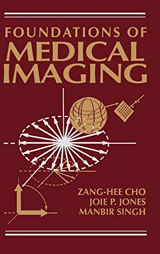 9780471545736: Foundations of Medical Imaging