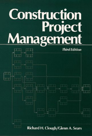 9780471546085: Construction Project Management, 3rd Edition