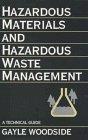 Hazardous Materials and Hazardous Waste Management: Woodside, Gayle