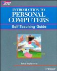 9780471547143: Introduction to Personal Computers: Self-Teaching Guide