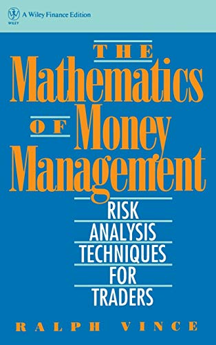 9780471547389: The Mathematics of Money Management: Risk Analysis Techniques for Traders