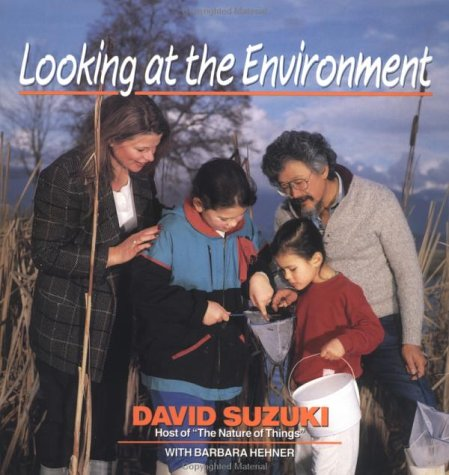 Looking at the Environment (0471547492) by David Suzuki