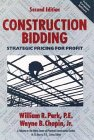 9780471547631: Construction Bidding: Strategic Pricing for Profit, 2nd Edition
