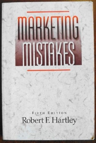 9780471548362: Marketing Mistakes