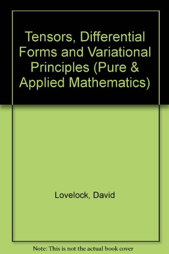 9780471548409: Tensors, Differential Forms and Variational Principles (Pure & Applied Mathematics)
