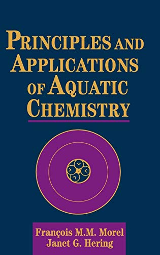 9780471548966: Principles and Applications of Aquatic Chemistry