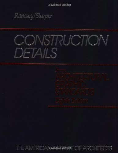 Construction Details from Architectural Graphic Standards (Ramsey/Sleeper