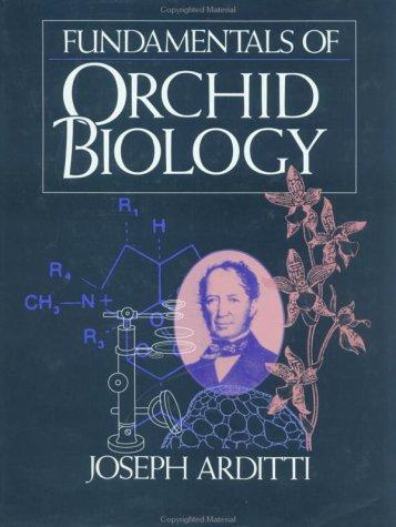 Fundamentals of Orchid Biology: Arditti, Joseph