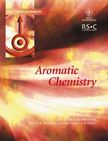 9780471549314: Aromatic Chemistry (Basic Concepts In Chemistry)