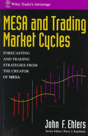 MESA AND TRADING MARKET CYCLES. Wiley Trader's Advantage Series. (Dust jacket title:
