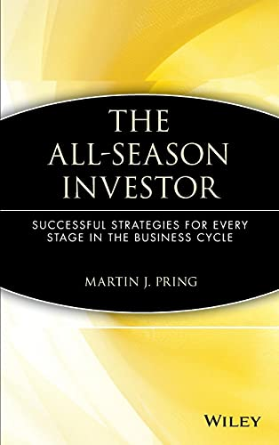 9780471549772: The All-Season Investor: Successful Strategies for Every Stage in the Business Cycle