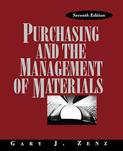 Purchasing and the Management of Materials: Gary J. Zenz