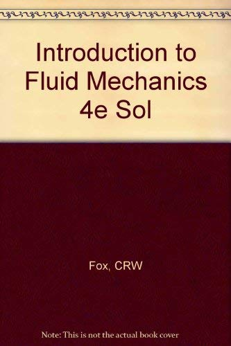 9780471549925: Introduction to Fluid Mechanics 4e Sol