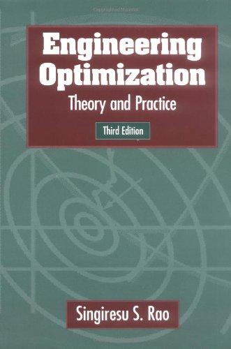 Engineering Optimization : Theory and Practice: Singiresu S. Rao