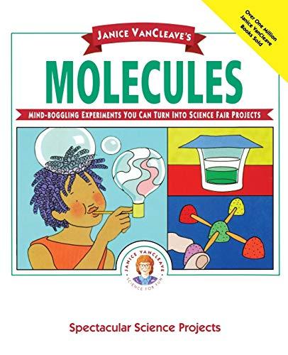 9780471550549: Janice VanCleave's Molecules