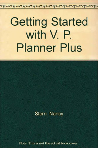 Getting Started with V. P. Planner Plus: Stern, Nancy B., etc.