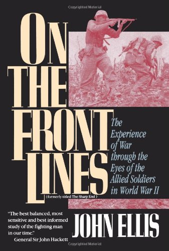 9780471551485: On the Front Lines: The Experience of War through the Eyes of the Allied Soldiers in World War II