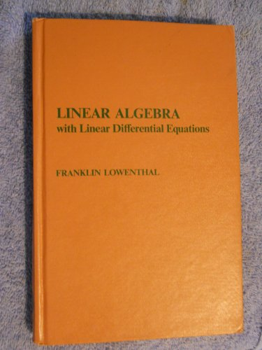 9780471551508: Linear Algebra with Linear Differential Equations