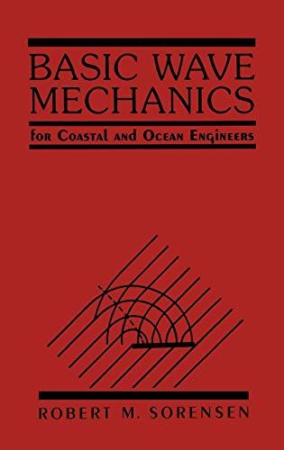 9780471551652: Basic Wave Mechanics: For Coastal and Ocean Engineers