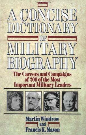 A Concise Dictionary of Military Biography