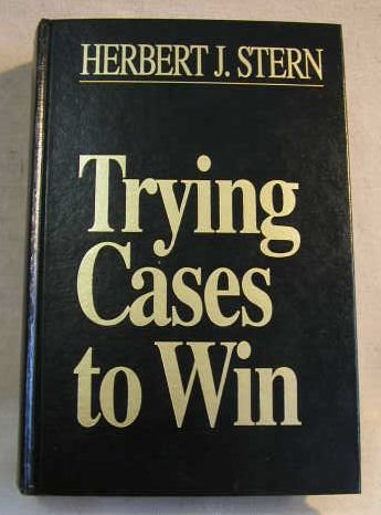 9780471553137: Trying Cases to Win