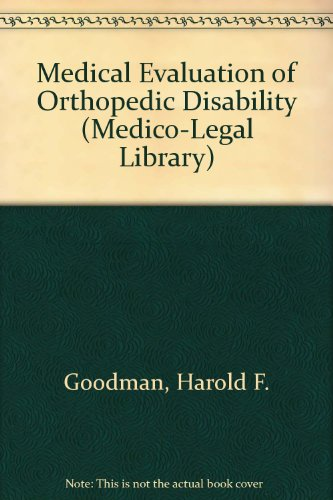 9780471553274: Medical Evaluation of Orthopedic Disability (Medico-Legal Library) (Personal Injury Library)