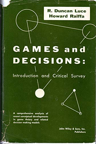 9780471553410: Games and Decisions: Introduction and Critical Survey